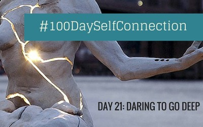 Day 21: Daring to GO DEEP #100DaySelfConnection Experiment