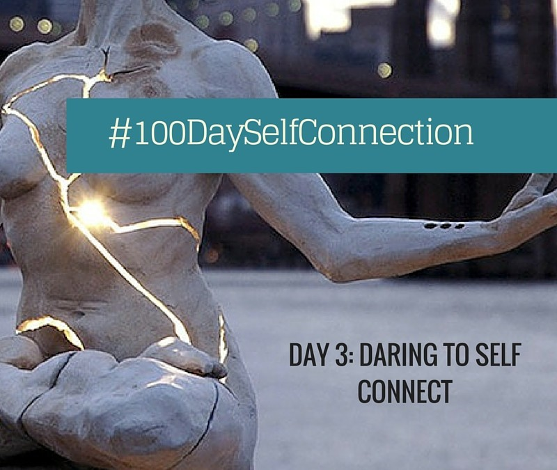 Daring to Self Connect #100DaySelfConnection Experiment